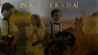 Dan e Janaina - Na Estrada (Clipe Oficial)
