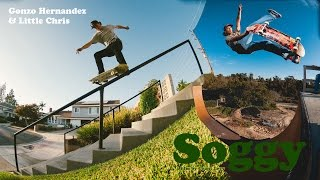 Soggy - Gonzo & Little Chris