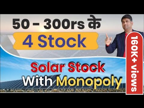 50 - 300rs के 4 stock   Solar stock with monopoly   Renewable Energy   Small Cap Shares