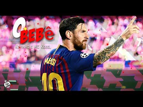 Lionel Messi - O Bebê Kevinho e MC Kekel