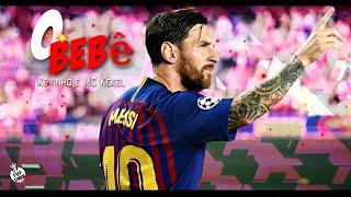 Baixar Lionel Messi - O Bebê (Kevinho e MC Kekel)