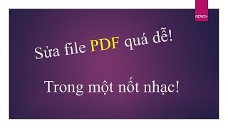 Hướng dẫn sửa file PDF không bị lỗi font chữ