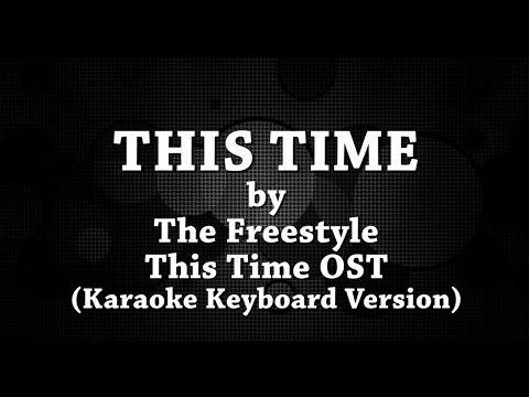 This Time (Karaoke Keyboard Version) by The Freestyle
