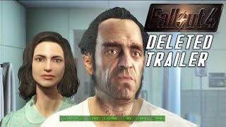 Fallout 4 The DELETED Trailer