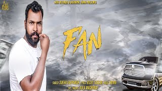 Fan | (Full Song) | Sukha Sarpanch | New Punjabi Songs 2018 | Latest Punjabi Songs 2018