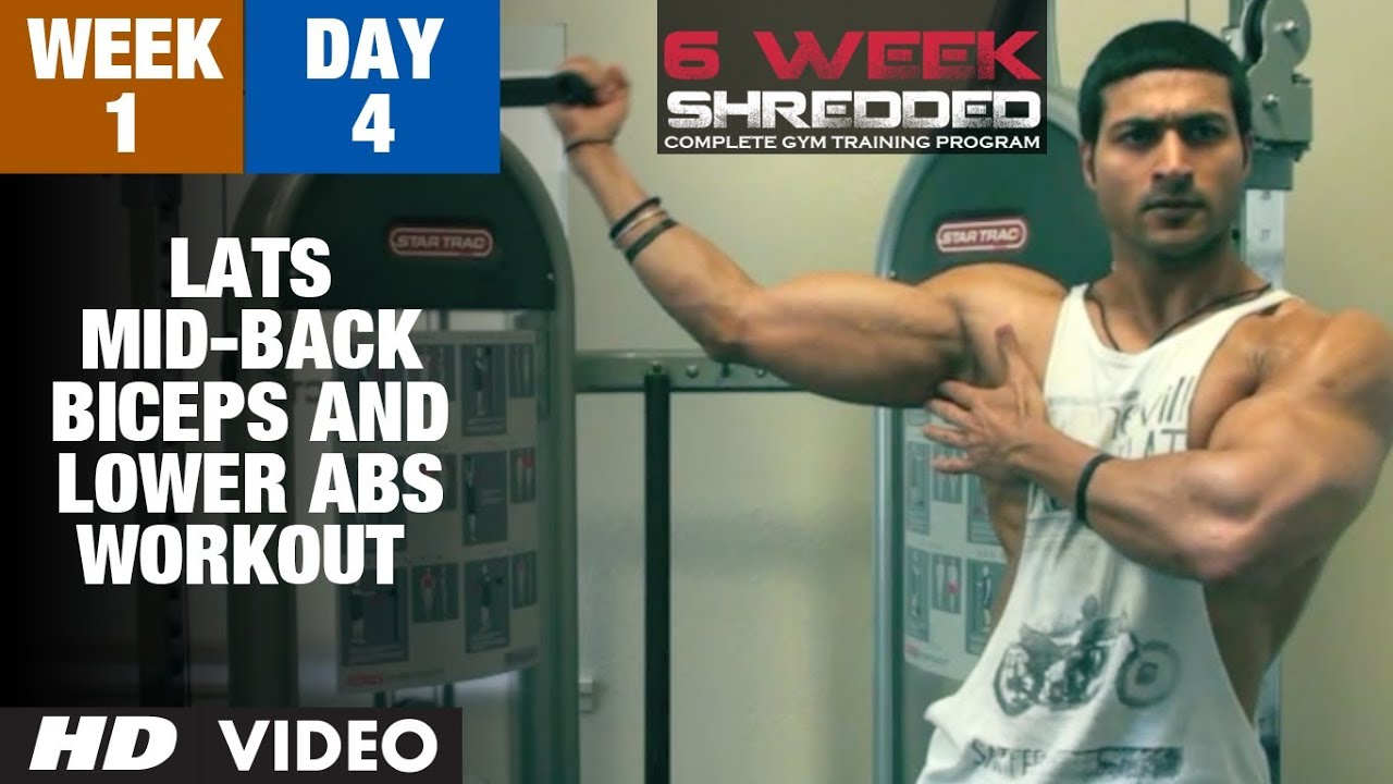 Week 1: Day 4 - Lats, Mid-Back, Biceps and Lower Abs Workout | Guru Mann 6 Week Shredded Program