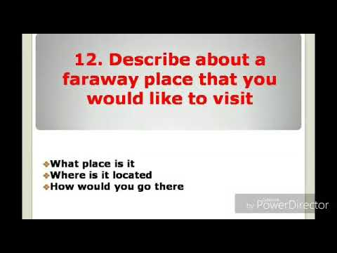 Describe a faraway place that you would like to visit