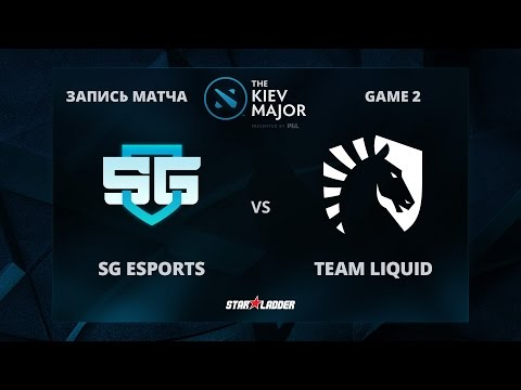 SG eSports vs Team Liquid, Game 2, The Kiev Major Group Stage