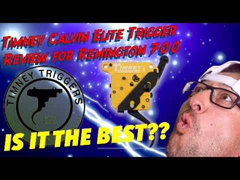 Timney Calvin Elite Trigger Remington 700 Review