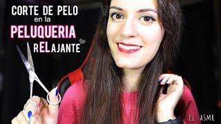 ♡ASMR español♡ CORTE DE PELO en la PELUQUERIA rELajante!♥ Roleplay Peluqueria