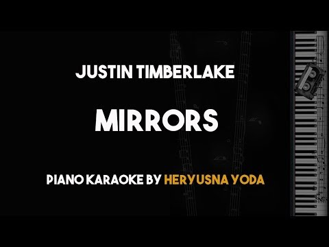 Mirrors - Justin Timberlake (Piano Karaoke with Lyrics)