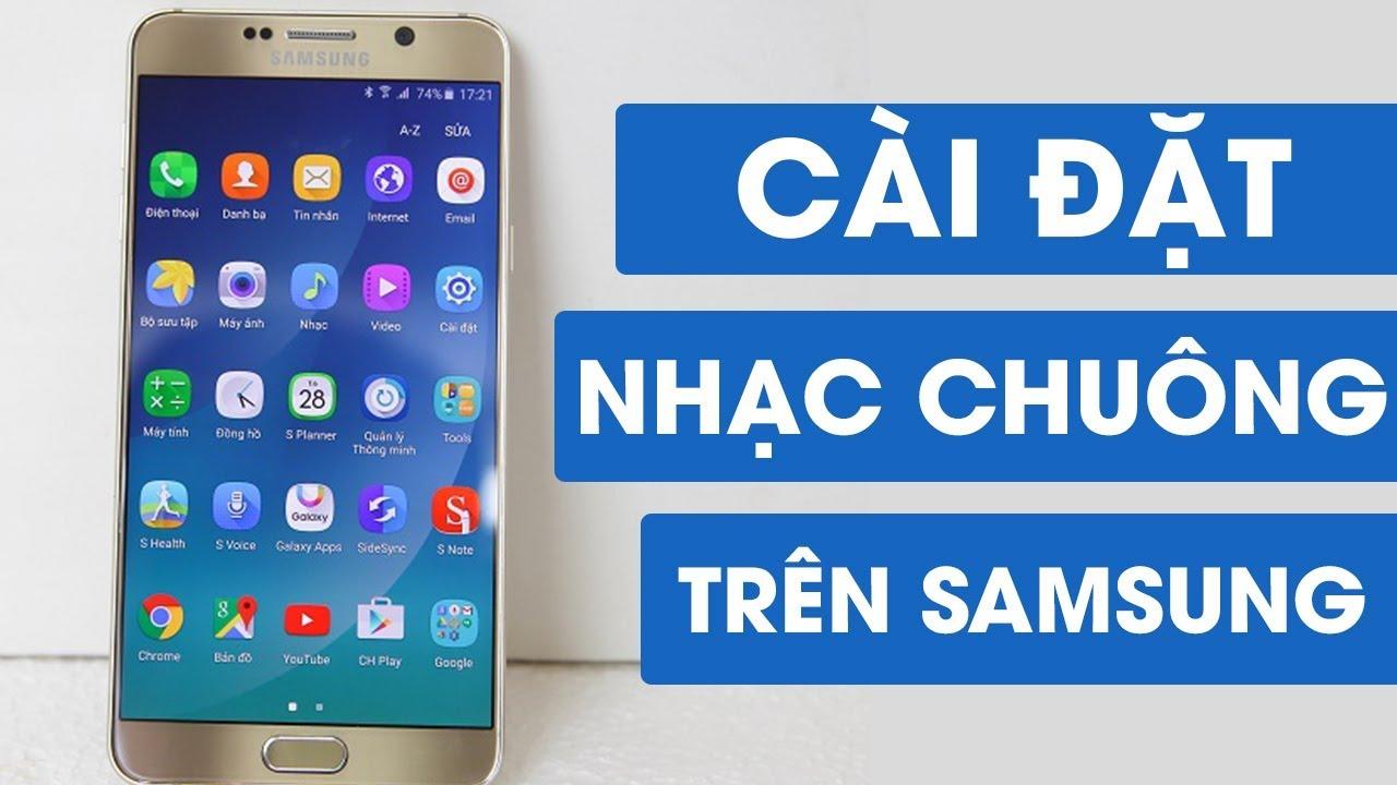 Hướng dẫn cài đặt NHẠC CHUÔNG THÔNG BÁO trên Samsung