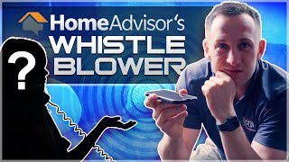 Home Advisor Reviews Employee Blows the Whistle