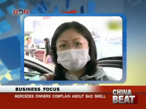 Mercedes Owners Complain About Bad Smell- China Beat - June 27 ,2013 - BONTV China