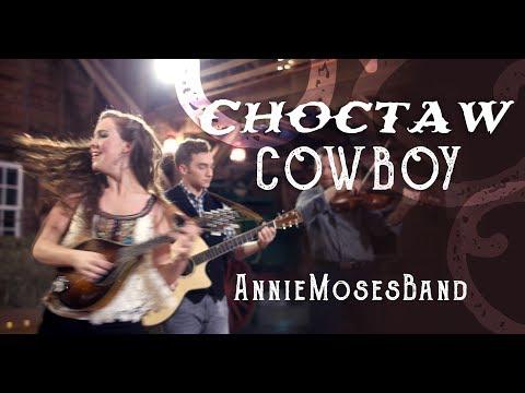 Choctaw Cowboy - Annie Moses Band