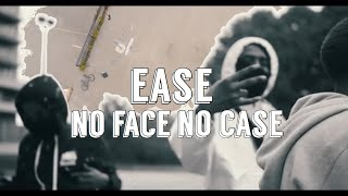 Ease - No Face No Case | Shot by @ShotBy.Prince (WSC Exclusive - Official Music Video)
