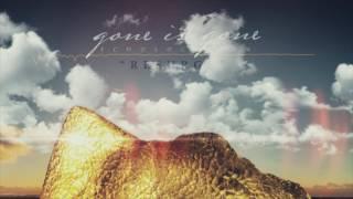 Gone Is Gone - Resurge