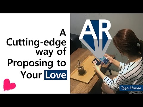 [Logomondo] Proposal to Your Love with AR Technology