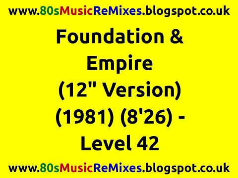 """Foundation & Empire (12"""" Version) - Level 42 