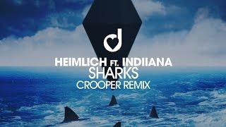 Heimlich feat Indiiana - Sharks (Crooper Edit)
