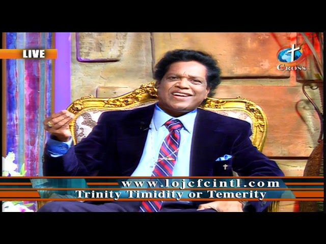 Trinity Timidity or Temerity Dr. Dominick Rajan 10-18-2019