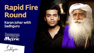 Rapid Fire Round - Karan Johar with Sadhguru