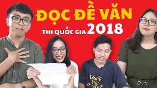 CHOÁNG VÁNG & XOẮN NÃO khi làm đề thi Văn 2018