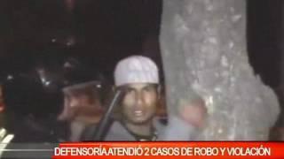DEFENSORIA  ATENDIÓ 2 CASOS DE ROBO Y VIOLACIÓN