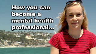 How Become Mental Health Professional
