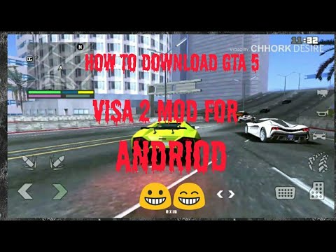 How To Download Gta 5 Visa 2 Mod For Android