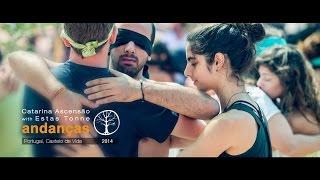 Catarina Ascensão & Estas Tonne @ Andanças [2014] BlindSight Journey