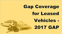Gap Coverage for Leased Vehicles - 2017 GAP Insurance Policy Tips