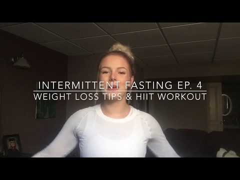 Intermittent Fasting ep. 4 - HIIT Workout and 6 Tips