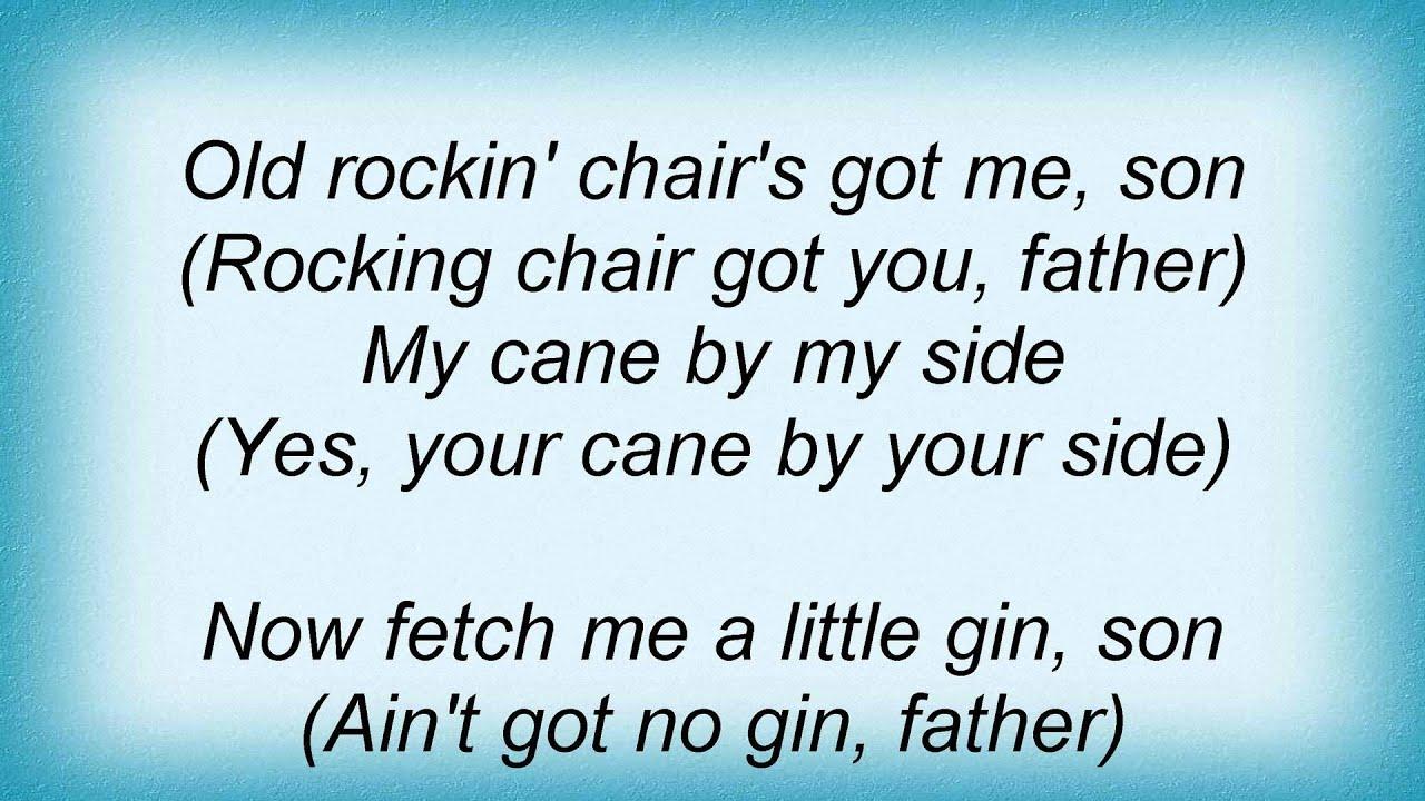 Louis Armstrong Old Rockin Chair Lyrics