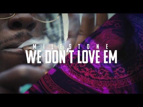 Milestone - We Don't Love Em (REMIX) (music video Kevin Shayne)
