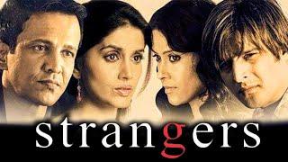 स्ट्रेंजर्स (2007) पूर्ण हिंदी मूवी | जिमी शेरगिल, के के मेनन, सोनाली कुलकर्णी