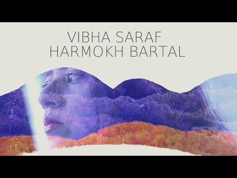 Harmokh Bartal by Vibha Saraf - Being...
