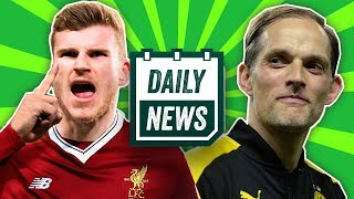 TRANSFER NEWS: Timo Werner to Liverpool & Thomas Tuchel replaces Arsene Wenger | Daily Football News