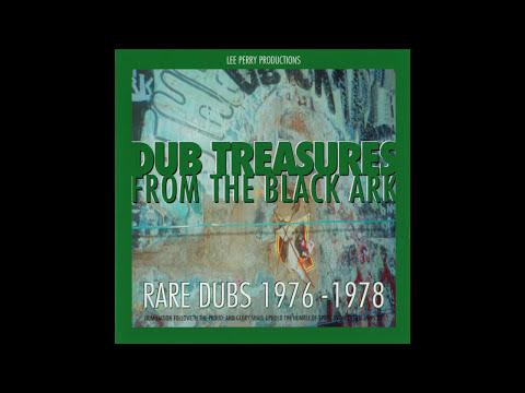 Dub Treasures From The Black Ark Rare Dubs 1976-1978