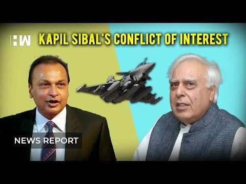 Rafale deal   Anil Ambani and Conflict of Interest of Kapil Sibal
