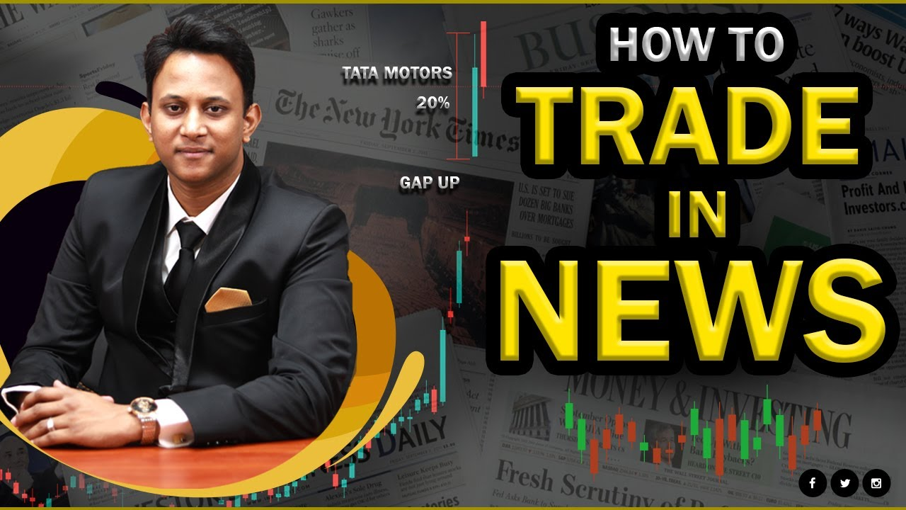 How to Trade in News   Is Stock Market Really Moves Because of News ?   Share Market