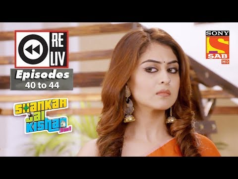 Weekly Reliv   Shankar Jai Kishan 3 in 1   2nd October to 6th October 2017   Episode 40 to 44
