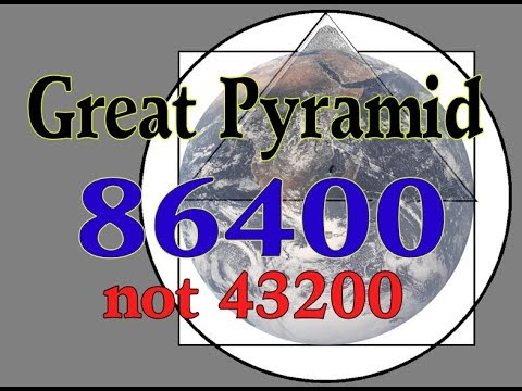 The Great Pyramid It's  86400 not 43200