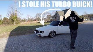 I STOLE a 800hp Turbo BUICK!!