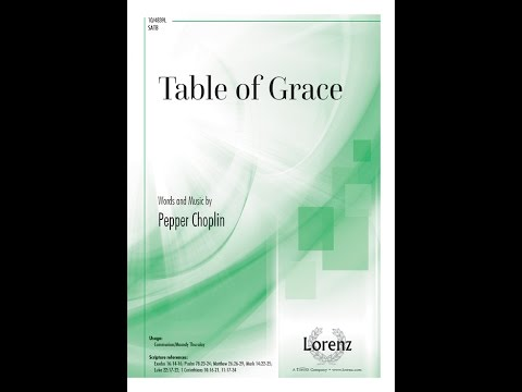 Table of Grace (SATB) - Pepper Choplin