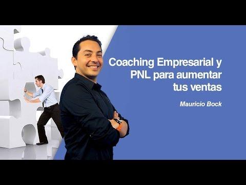Coaching Empresarial y PNL para aumentar tus ventas por Mauricio Bock