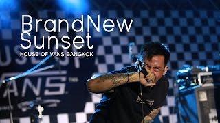 BrandNew Sunset @ HOUSE OF VANS BANGKOK YouTube Videos