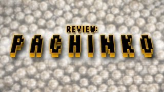 Review: Japanese Pachinko Parlors (Video Game Video Review)