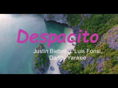 DESPACITO - Justin Bieber (Lyrics) ft. Luis Fonsi, Daddy Yankee