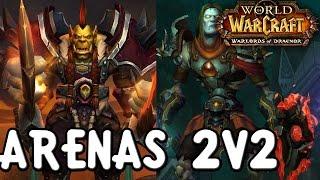 ARENAS | GUERRERO Y MONJE (2V2) | PVP PURO Y DURO (World of Warcraft)
